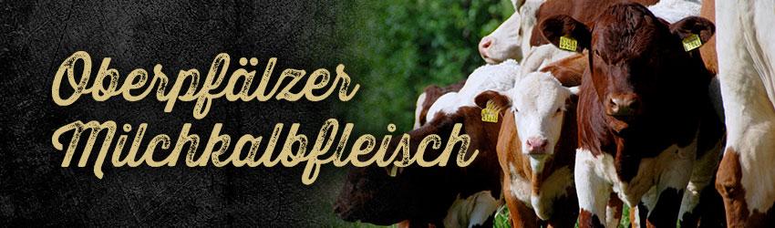 Oberpfälzer Milchkalbfleisch